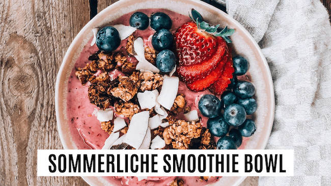sommerliche Smoothie Bowl