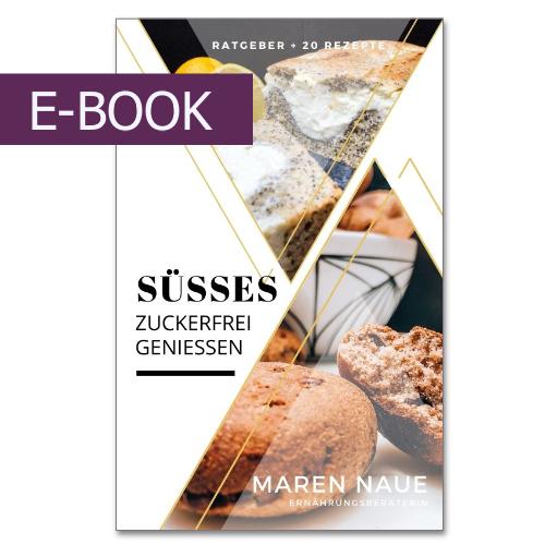 E-Book: Süßes, zuckerfrei genießen.
